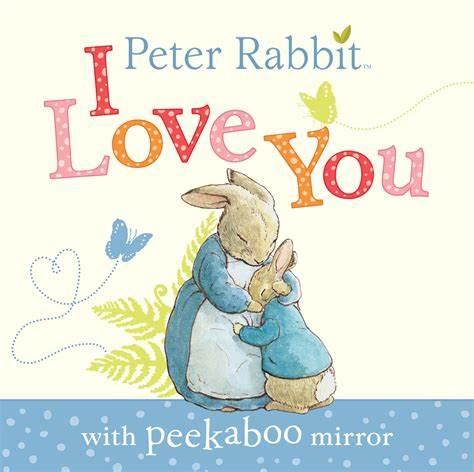 Peter Rabbit I Love You Book