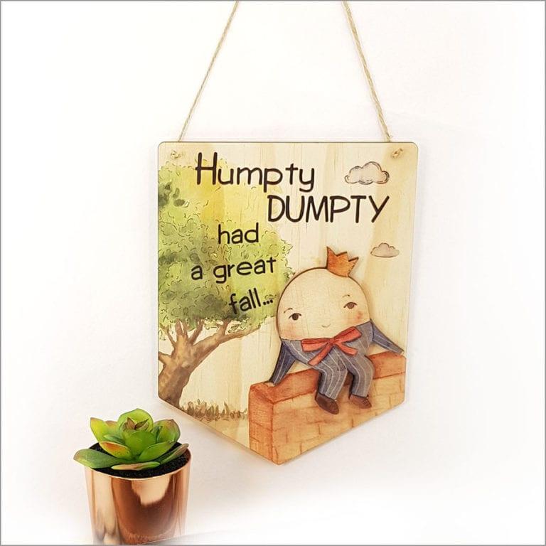 Crystal Ashley Pine Flag - Humpty Dumpty
